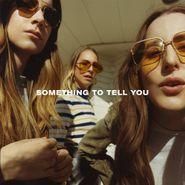 HAIM, Something To Tell You (CD)