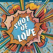 Bob Dylan, Shot Of Love [150 Gram Vinyl] (LP)