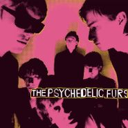 The Psychedelic Furs, The Psychedelic Furs (LP)