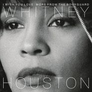 Whitney Houston, I Wish You Love: More From The Bodyguard (LP)