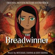 Mychael Danna, The Breadwinner [OST] (CD)