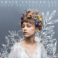 Grace VanderWaal, Just The Beginning (CD)