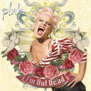 Pink, I'm Not Dead [Pink Vinyl] (LP)