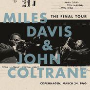 Miles Davis, The Final Tour: Copenhagen, March 24, 1960 (LP)