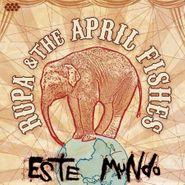 Rupa & The April Fishes, Este Mundo (CD)