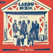 Lakou Mizik, Wa Di Yo (CD)