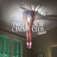 Two Door Cinema Club, Beacon [Deluxe Edition] (CD)