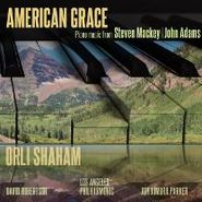 Steve Mackey, American Grace: Piano Music From Steve Mackey / John Adams (CD)