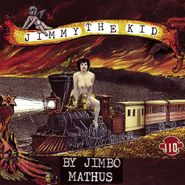 Jimbo Mathus, Jimmy The Kid (CD)