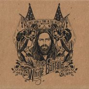 The White Buffalo, Once Upon A Time In The West [Record Store Day] (LP)