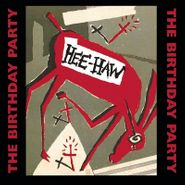 The Birthday Party, Hee-Haw [Colored Vinyl] (LP)