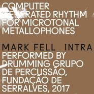 Mark Fell, Intra (LP)