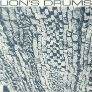 """Lion's Drums, Lion's Drums (12"""")"""