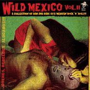 Various Artists, Wild Mexico Vol. II (LP)