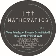 """Scientifictodd, Feel Some Type Of Way (12"""")"""