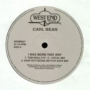 "Carl Bean, I Was Born This Way (Remixes) (12"")"