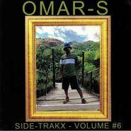 """Omar S, Side Trakx Vol. 6 (7"""")"""