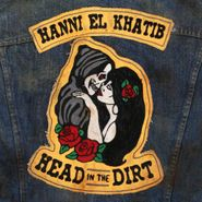 Hanni El Khatib, Head In The Dirt (LP)