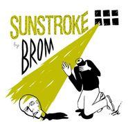 Brom, Sunstroke (CD)