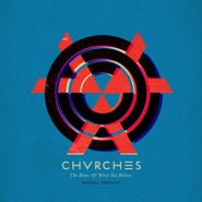 Chvrches, The Bones Of What You Believe [Deluxe Edition] (CD)