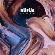 Rüfüs, Bloom (LP)