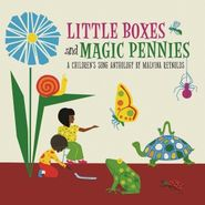 Malvina Reynolds, Little Boxes And Magic Pennies - A Children's Song Anthology (CD)