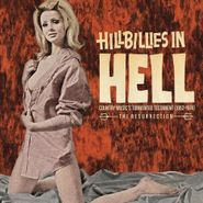 Various Artists, Hillbillies In Hell: Country Music's Tormented Testament (1952-1974) - The Resurrection (CD)
