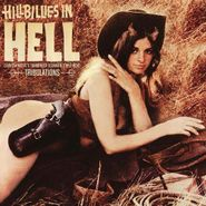 Various Artists, Hillbillies In Hell: Tribulations - Country Music's Tormented Testament (1952-1974) (CD)