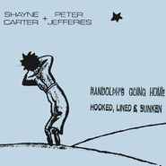 "Shayne P. Carter, Randolph's Going Home [Record Store Day] (7"")"