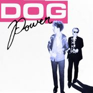 DOG Power, DOG Power (LP)