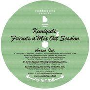 """Kuniyuki, Kuniyuki & Friends A Mix Out Session (12"""")"""