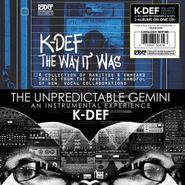 K-Def, The Way It Was / The Unpredictable Gemini (CD)