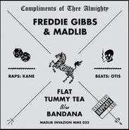 """Freddie Gibbs, Flat Tummy Tea (12"""")"""