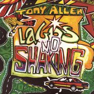 Tony Allen, Lagos No Shaking (LP)