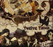 A.J. Croce, Twelve Tales (CD)