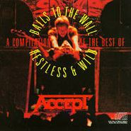 Accept, A Compilation Of The Best Of Restless & Wild / Balls To The Wall (CD)