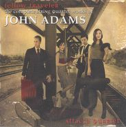 John Adams, Fellow Traveler - The Complete String Quartet Works of John Adams (CD)
