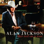 Alan Jackson, Like Red On A Rose (CD)