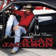 Alan Jackson, Good Time (CD)
