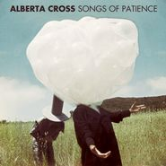 Alberta Cross, Songs Of Patience (LP)