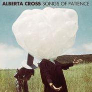 Alberta Cross, Songs of Patience (CD)