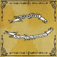 Alberta Cross, Thief & The Heartbreaker (CD)