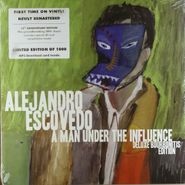 Alejandro Escovedo, Man Under The Influence: Deluxe Bourbonitis Edition  (LP)