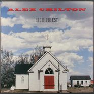 Alex Chilton, High Priest (LP)