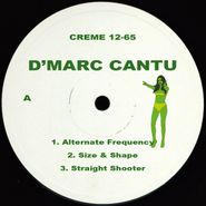 "D'Marc Cantu, Alternate Frequency (12"")"