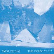 Amor de Días, The House At Sea [180 Gram] (LP)
