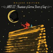 Amos Lee, Mountains of Sorrow, Rivers of Song [Deluxe Edition] (CD)