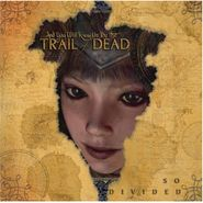...And You Will Know Us By The Trail Of Dead, So Divided (CD)