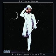 Andrew Gold, All This & Heaven Too (CD)