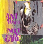 Ani DiFranco, Not A Pretty Girl (CD)